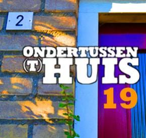 ONDERTUSSEN (T)HUIS 19