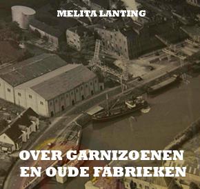 Over garnizoenen en oude fabrieken