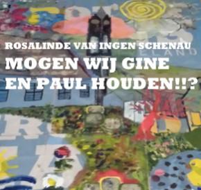Mogen wij Gine en Paul houden!!??